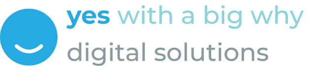 Yes with A Big Why Digital Solutions